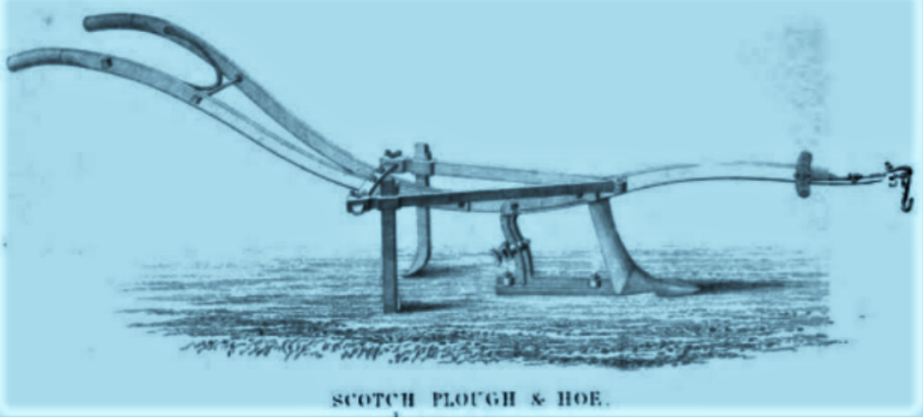Scotch Plough and Hoe 1844