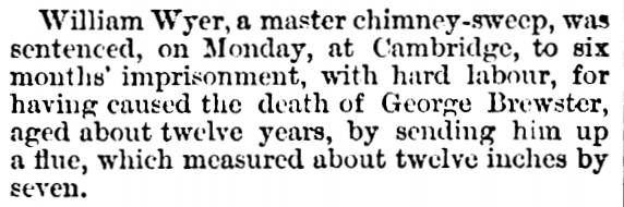 William Wyer 6 months hard labour for death of climbing boy George Brewster